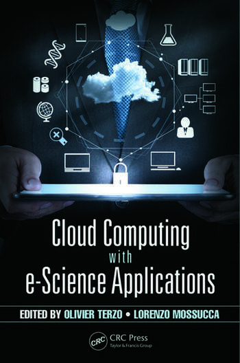 Cloud Computing with e-Science Applications book cover