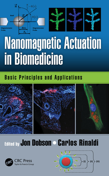 Nanomagnetic Actuation in Biomedicine Basic Principles and Applications book cover