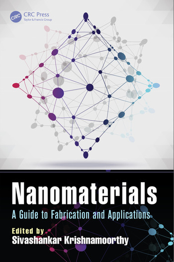 Nanomaterials A Guide to Fabrication and Applications book cover