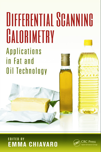 Differential Scanning Calorimetry Applications in Fat and Oil Technology book cover