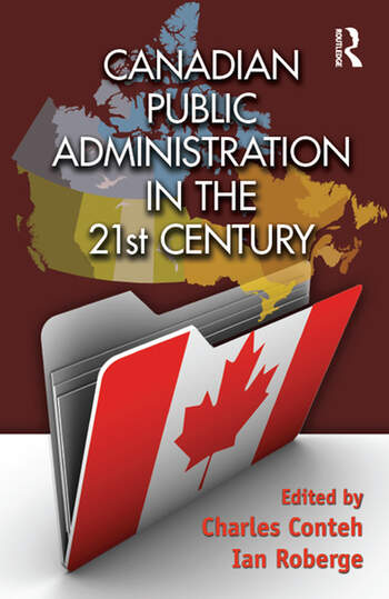 Canadian Public Administration in the 21st Century book cover