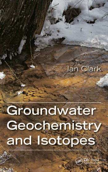 Groundwater Geochemistry and Isotopes book cover