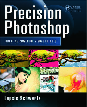 Precision Photoshop Creating Powerful Visual Effects book cover
