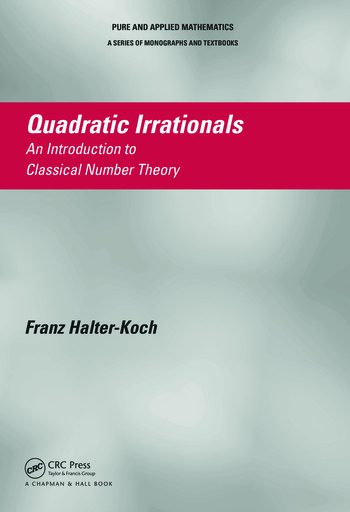 Quadratic Irrationals An Introduction to Classical Number Theory book cover