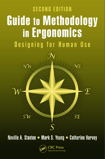 Guide to Methodology in Ergonomics Designing for Human Use, Second Edition book cover