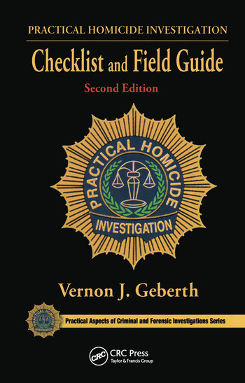 Practical Homicide Investigation Checklist and Field Guide - CRC ...
