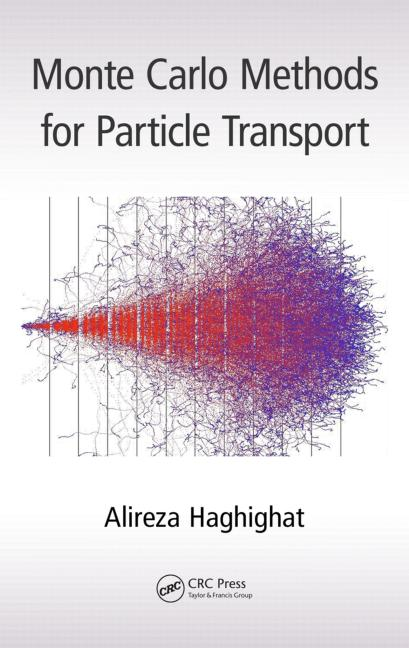 Monte Carlo Methods for Particle Transport book cover