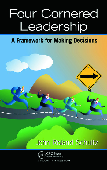 Four-Cornered Leadership A Framework for Making Decisions book cover