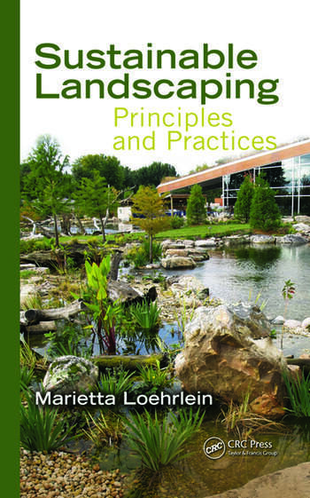 Sustainable Landscaping Principles and Practices book cover