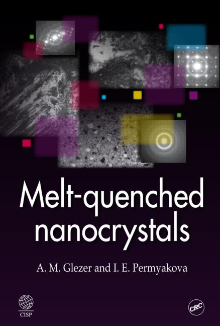 Melt-Quenched Nanocrystals book cover