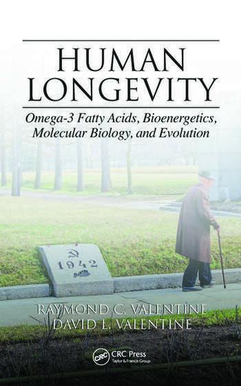 Human Longevity Omega-3 Fatty Acids, Bioenergetics, Molecular Biology, and Evolution book cover