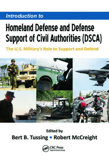 Introduction to Homeland Defense and Defense Support of Civil Authorities (DSCA) The U.S. Military's Role to Support and Defend book cover