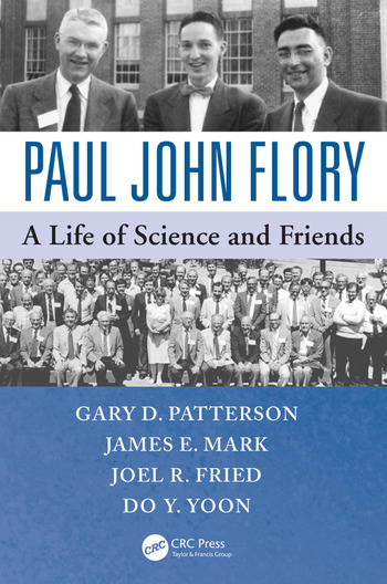 Paul John Flory A Life of Science and Friends book cover