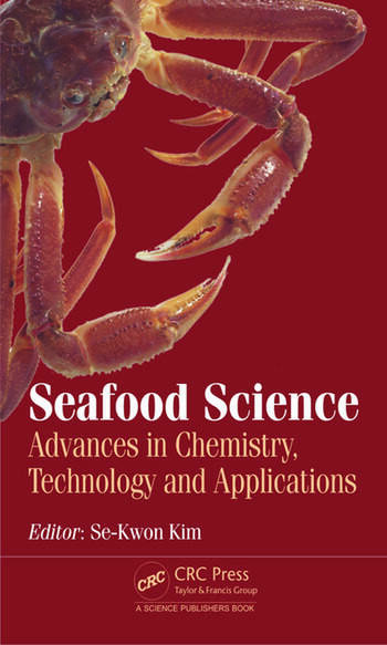 Seafood Science Advances in Chemistry, Technology and Applications book cover