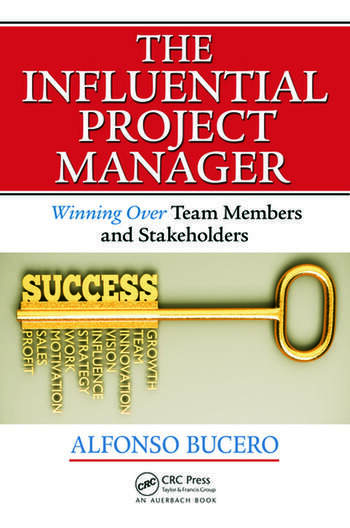 The Influential Project Manager Winning Over Team Members and Stakeholders book cover