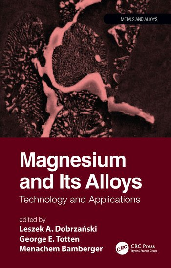 Magnesium and Its Alloys Technology and Applications book cover