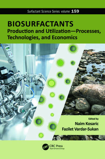 Biosurfactants Production and Utilization—Processes, Technologies, and Economics book cover