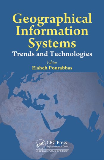 Geographical Information Systems Trends and Technologies book cover