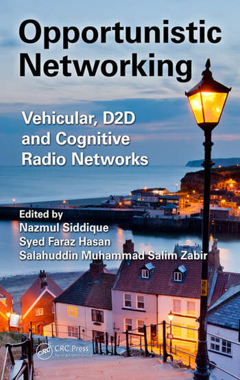 Opportunistic Networking Vehicular, D2D and Cognitive Radio Networks book cover