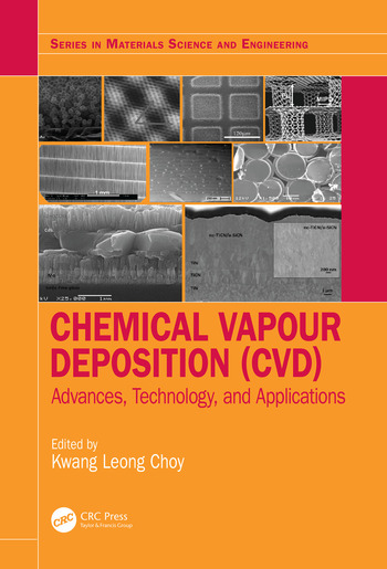Chemical Vapour Deposition (CVD) Advances, Technology and Applications book cover