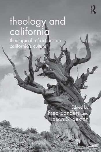 Theology and California Theological Refractions on California's Culture book cover