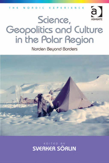 Science, Geopolitics and Culture in the Polar Region Norden Beyond Borders book cover