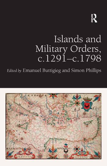Islands and Military Orders, c.1291-c.1798 book cover