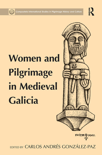 Women and Pilgrimage in Medieval Galicia book cover