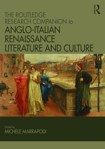 The Routledge Research Companion to Anglo-Italian Renaissance Literature and Culture book cover