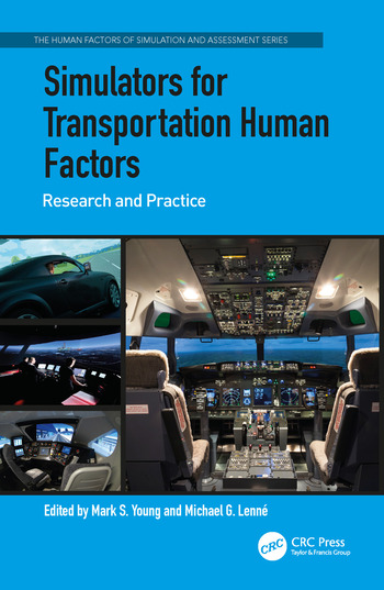 Simulators for Transportation Human Factors Research and Practice book cover