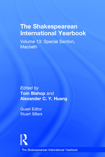 The Shakespearean International Yearbook Volume 13: Special Section, Macbeth book cover