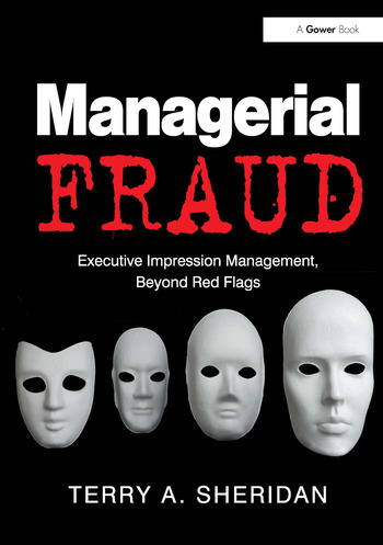 Managerial Fraud: Executive Impression Management, Beyond