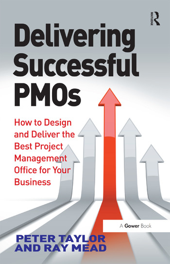 Delivering Successful PMOs How to Design and Deliver the Best Project Management Office for your Business book cover