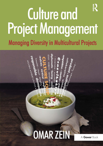 Culture and Project Management Managing Diversity in Multicultural Projects book cover