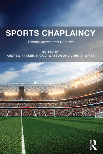 Sports Chaplaincy Trends, Issues and Debates book cover