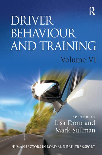 Driver Behaviour and Training: Volume VI book cover