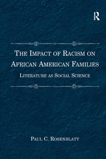 The Impact of Racism on African American Families Literature as Social Science book cover