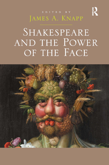 Shakespeare and the Power of the Face book cover