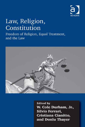Law, Religion, Constitution Freedom of Religion, Equal Treatment, and the Law book cover