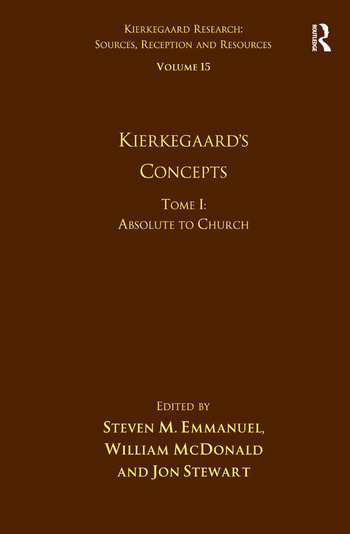 Volume 15, Tome I: Kierkegaard's Concepts Absolute to Church book cover