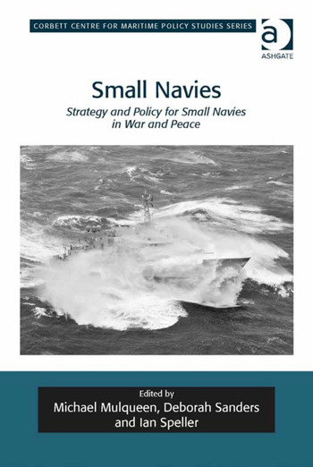 Small Navies Strategy and Policy for Small Navies in War and Peace book cover