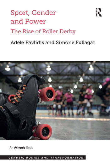 Sport, Gender and Power The Rise of Roller Derby book cover