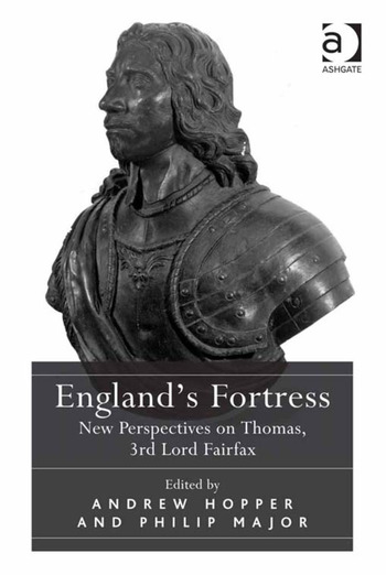 England's Fortress New Perspectives on Thomas, 3rd Lord Fairfax book cover
