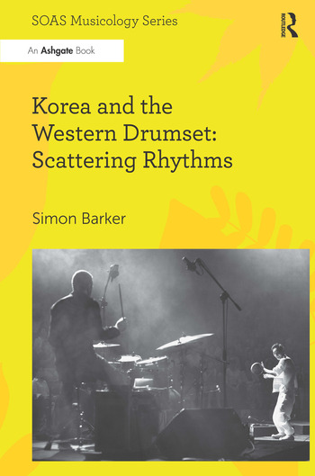 Korea and the Western Drumset: Scattering Rhythms book cover