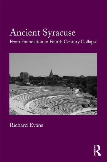 Ancient Syracuse From Foundation to Fourth Century Collapse book cover