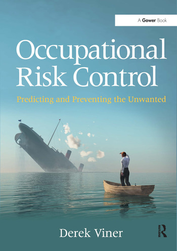 Occupational Risk Control Predicting and Preventing the Unwanted book cover