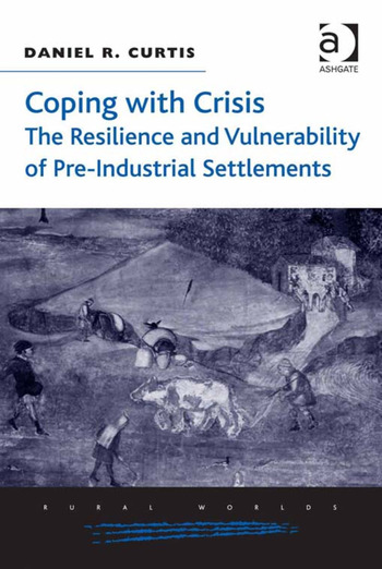 Coping with Crisis: The Resilience and Vulnerability of Pre-Industrial Settlements book cover