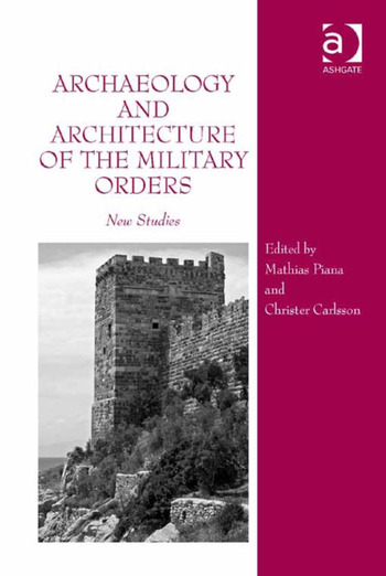 Archaeology and Architecture of the Military Orders New Studies book cover