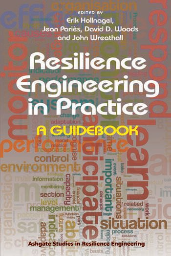 Resilience Engineering in Practice A Guidebook book cover