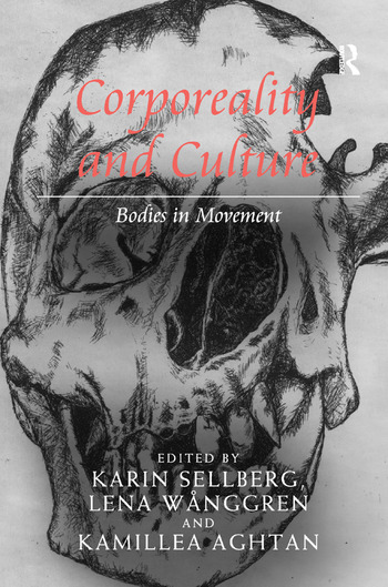 Corporeality and Culture Bodies in Movement book cover